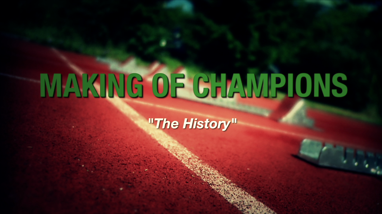 Making of Champs - The History